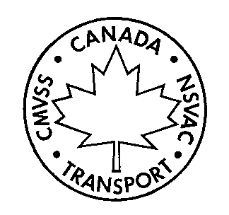 Symbol with the outline of a circle with a maple leaf in the centre and the words Canada NSVAC Transport CMVSS on the inside curvature of the circle
